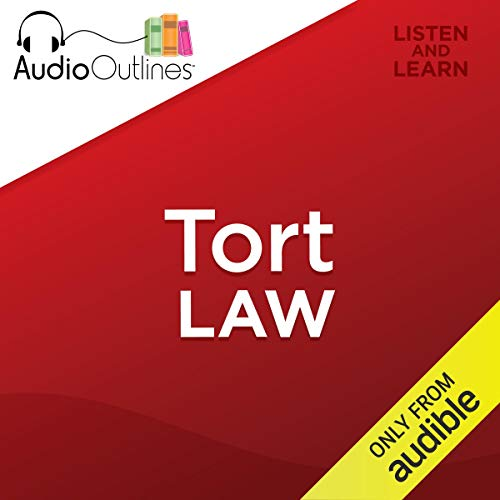 Tort Law: Developed for Law School Exams and the Multistate Bar