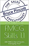 FMCG Skills 1.1: ARE FMCG Out of Stocks managing You? (English Edition)