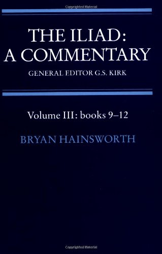 The Iliad: Commentary v3 Bk 9-12