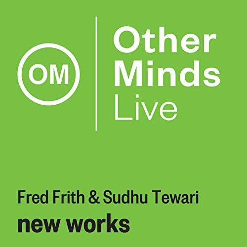 Fred Frith & Sudhu Tewari