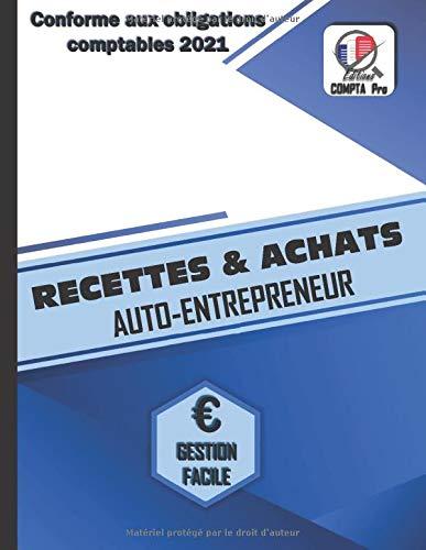 Livre Des Recettes Micro Entreprise: Cahier de Compte Auto Entrepreneur Conforme aux Obligations Comptables des Micro Entrepreneurs | Livre de ... des Achats | Design Style Polygone Bleu