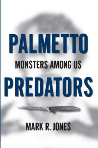 Price comparison product image Palmetto Predators:: Monsters Among Us (True Crime)