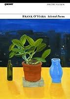 Selected Poems: Frank O'Hara