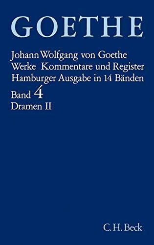Goethe. Werke: Werke, 14 Bde. (Hamburger Ausg.), Bd.4, Dramatische Dichtungen