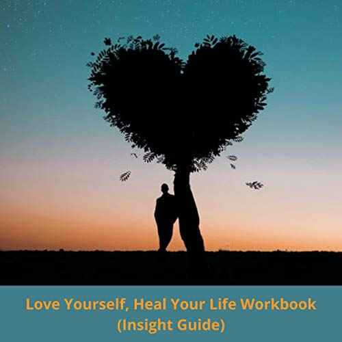 Love Yourself, Heal Your Life Workbook cover art