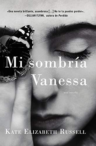 My Dark Vanessa  Mi sombra Vanessa (Spanish edition)