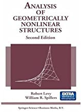 [Analysis of Geometrically Nonlinear Structures] [Author: Levy, Robert] [December, 2010]