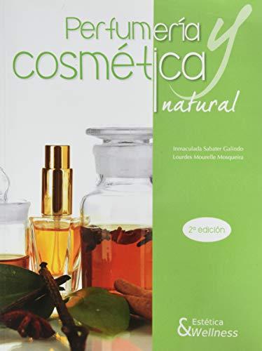 Perfumería y cosmética natural - 2ª edición