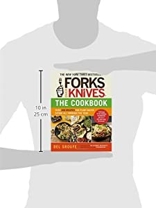 Forks Over Knives―The Cookbook: Over 300 Recipes for Plant-Based Eating All Through the Year #2