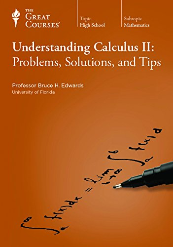 Understanding Calculus II: Problems, Solutions, and Tips