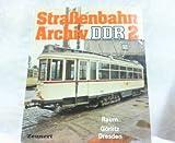 Straßenbahn-Archiv DDR 2. Raum Görlitz-Dresden.