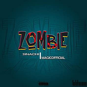 Zombie (feat. Magicofficial)