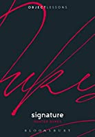 Signature (Object Lessons)