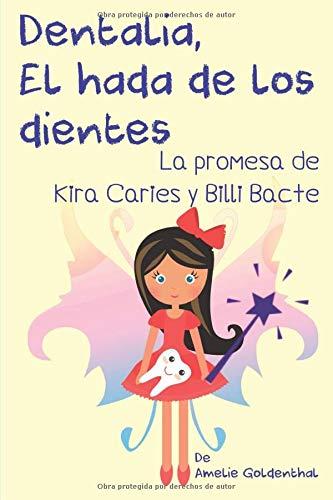 Dentalia, El hada de los dientes: La promesa de Kira Caries