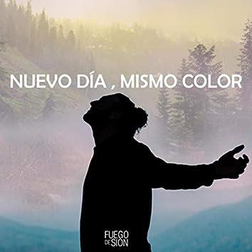 Nuevo Día, Mismo Color