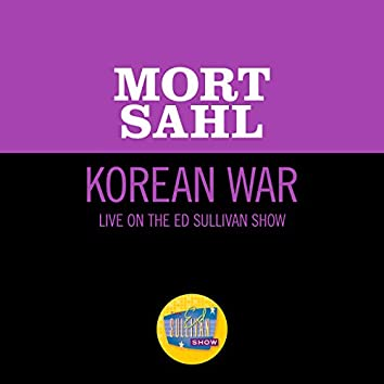 Korean War (Live On The Ed Sullivan Show, December 4, 1960)