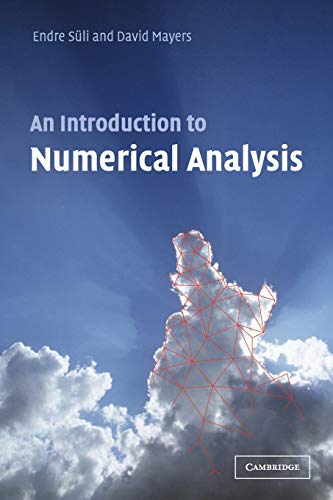 Compare Textbook Prices for An Introduction to Numerical Analysis 1 Edition ISBN 9780521007948 by Süli, Endre