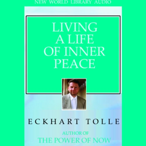 Living a Life of Inner Peace audiobook cover art