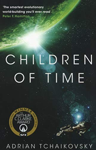 Children of Time (The Children of Time Novels, Band 1)