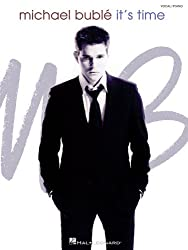Michael Buble: It\'s Time