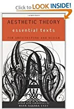 AestheticTheory Essential Texts forArchitecture andDesign