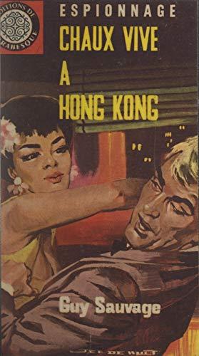 Chaux vive à Hong-Kong