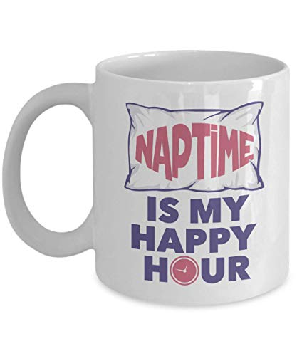 Naptime Is My Happy Hour With Pillow & Clock Funny Coffee & Tea Gift Mug Cup, Ornament, Kitchen Stuff, Sign, Items, Supplies & Accessories For The Nap Time Lover, Napping Queen & Napping King (11oz)