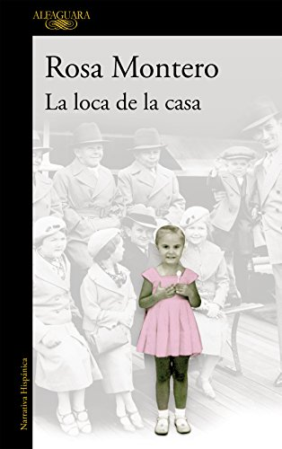 La loca de la casa (Spanish Edition)