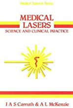 Medical Lasers, Science and Clinical Practice