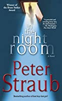 In the Night Room: A Novel