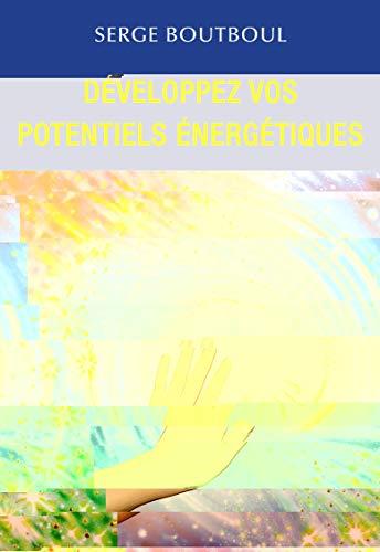 Développez vos potentiels énergétiques