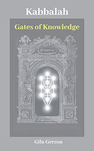 Kabbalah: Gates of Knowledge (English Edition)