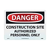 NMC D247RB DANGER - CONSTRUCTION SITE AUTHORIZED PERSONNEL ONLY Sign - 14 in. x 10in. Rigid Plastic Danger Sign, Black/White Text on White/Red Base