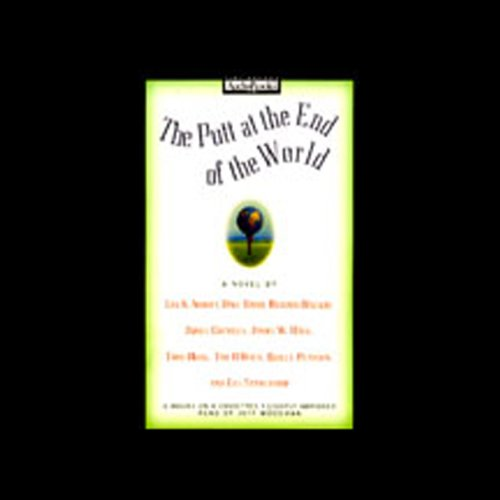 The Putt at the end of the World audiobook cover art