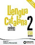 Dolors Monserdà 2 ESO. Llengua catalana: Novetat