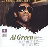 """""""Al Green - Take Me to the River: Greatest Hits, Vol. 2"""""""