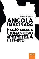 Angola Imaginada (Portuguese Edition)