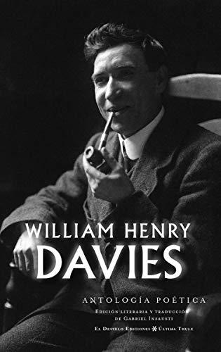 William Henry Davies: Antología poética: 23 (Última Thule)