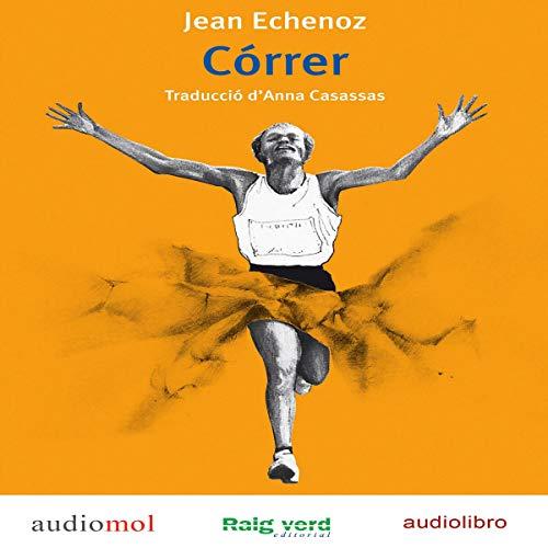 Córrer [To Run] (Audioibro en catalán) cover art