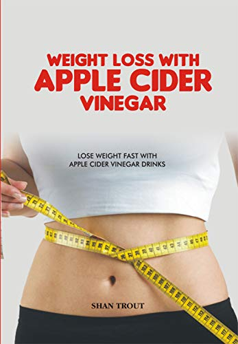 How to Lose Weight Fast Drinking Apple Cider Vinegar