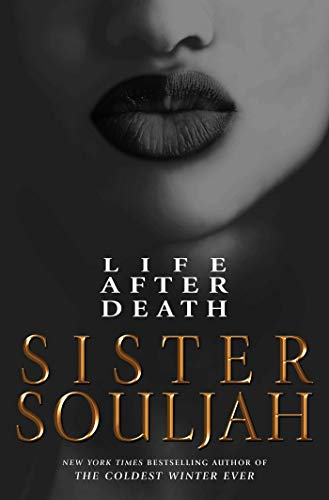 Compare Textbook Prices for Life After Death: A Novel 1 Edition ISBN 9781982139131 by Souljah, Sister