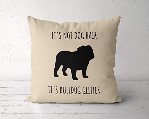 565pir Britische Bulldogge Kissen Sein Nicht Hundehaar Seine Britische Bulldogge Glitter Kissenbezug Britische Bulldogge Mutter Englische Bulldogge Geschenk