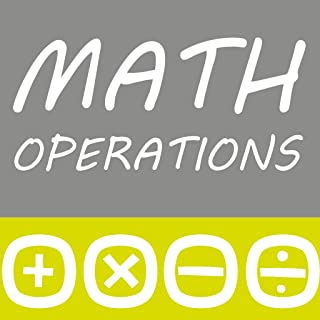 Math Operations (Addition, Subtraction, Multiplication, Division)