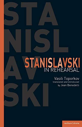 Stanislavski In Rehearsal (Performance Books)