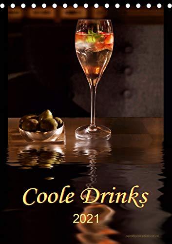 Coole Drinks (Tischkalender 2021 DIN A5 hoch)