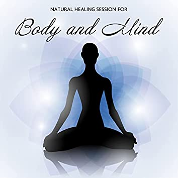 Natural Healing Session for Body and Mind