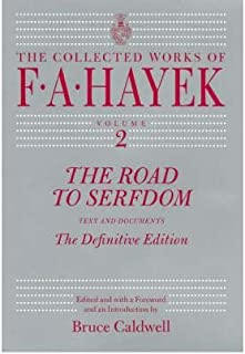 [(The Road to Serfdom: Text and Documents - the Definitive Edition)] [Author: F.A. Hayek] published on (March, 2012)