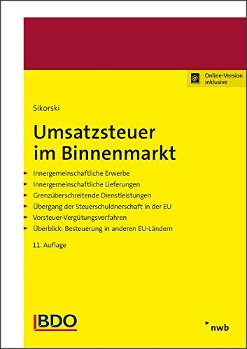 Umsatzsteuer im Binnenmarkt: Innergemeinschaftliche Erwerbe. Innergemeinschaftliche Lieferungen. Grenzüberschreitende Dienstleistungen. Übergang der ... Überblick: Besteuerung in anderen EU-Ländern