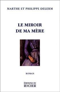 Le miroir de ma mere