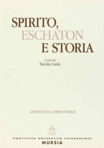 Spirito Eschaton E Storia